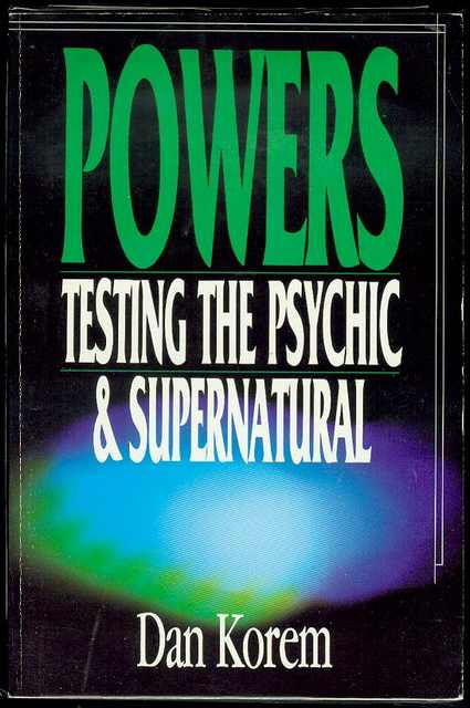 Image for Powers: Testing the Psychic and Supernatural