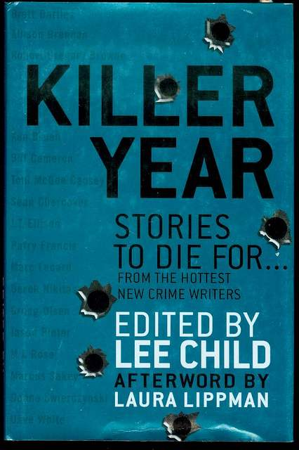 Image for Killer Year: Stories to Die For... From the Hottest New Crime Writers