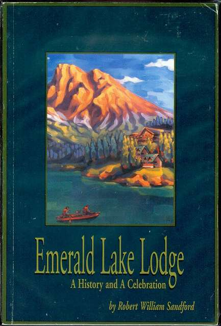 Image for Emerald Lake Lodge: A History and A Celebration