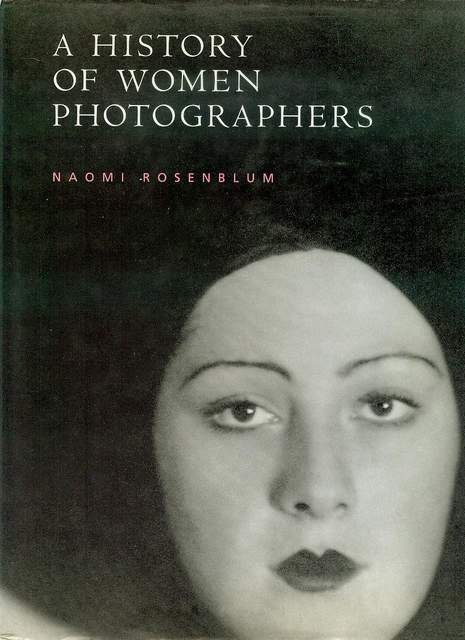 Image for A History of Women Photographers