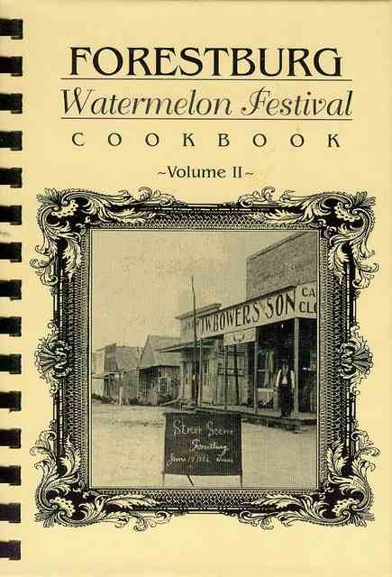 Image for Forestburg Watermelon Festival Cookbook (Volume II)