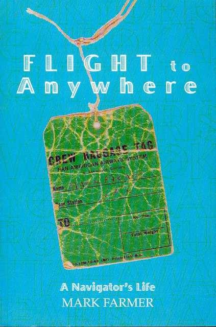 Image for Flight to Anywhere: A Navigator's Life