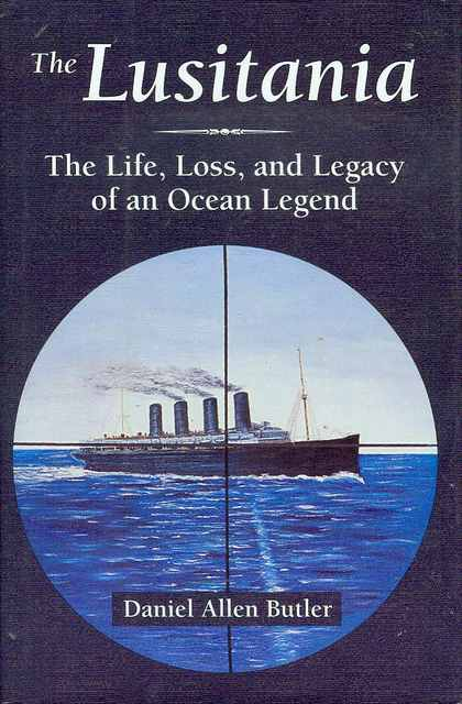 Image for The Lusitania: The Life, Loss, and Legacy of an Ocean Legend