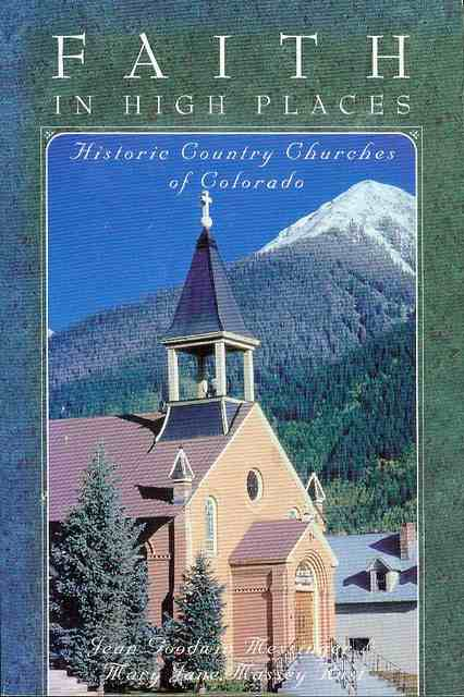 Image for Faith in High Places: Historic Country Churches of Colorado