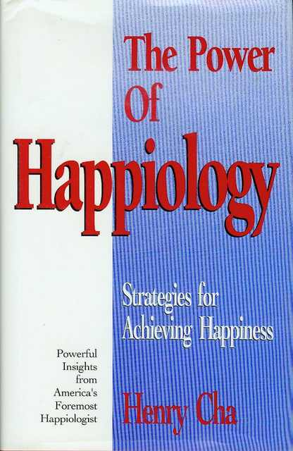 Image for The Power of Happiology: Strategies for Achieving Happiness