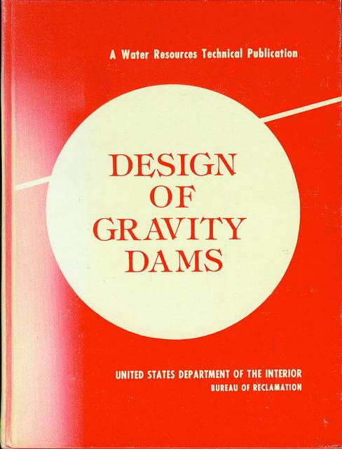 Image for Design of Gravity Dams: Design Manual for Concrete Gravity Dams