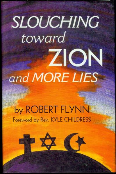 Image for Slouching Toward Zion And More Lies