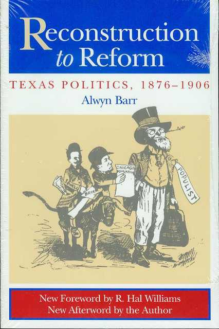 Image for Reconstruction to Reform: Texas Politics, 1876-1906