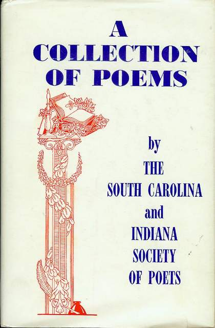 Image for A Collection of Poems by The South Carolina and Indiana Society of Poets