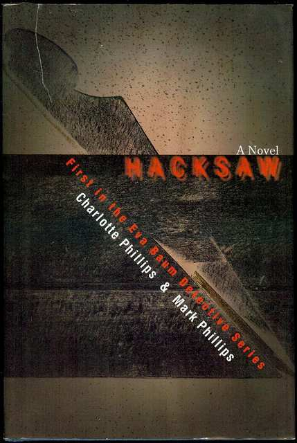 Image for Hacksaw: First in the Eva Baum Detective Series