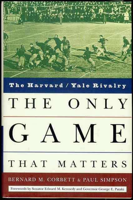 Image for The Only Game That Matters: The Harvard / Yale Rivalry