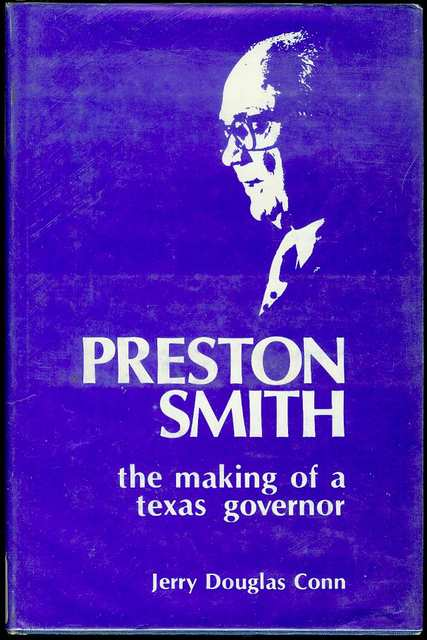 Image for Preston Smith: The Making of a Texas Governor