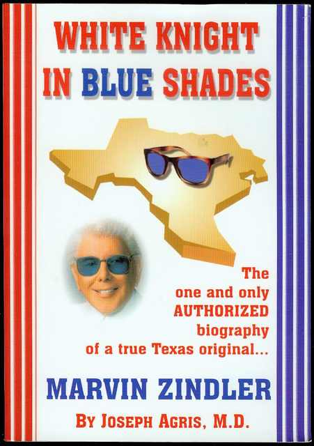 Image for White Knight in Blue Shades: The Authorized Biography of Marvin Zindler