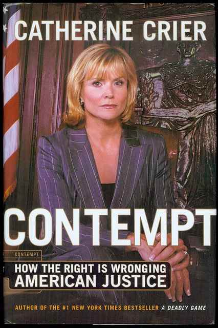 Image for Contempt: How The Right Is Wronging American Justice