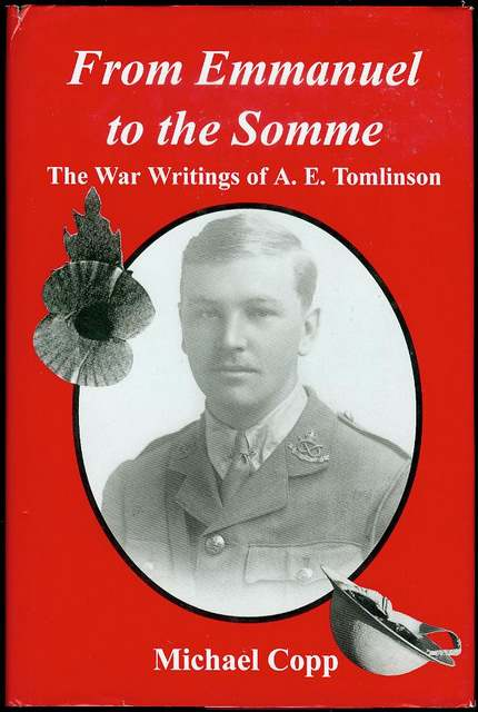 Image for From Emmanuel to the Somme: The War Writings of A.E. Tomlinson 1892-1968