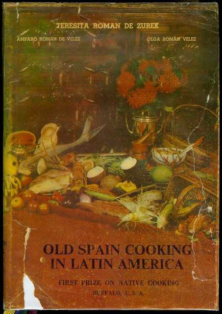 Image for Old Spain Cooking in Latin America