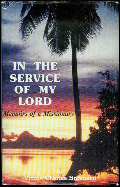 Image for In the Service of My Lord: Memoirs of a Missionary