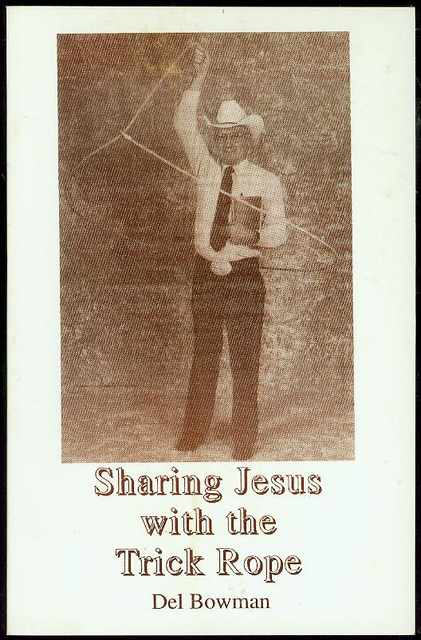 Image for Sharing Jesus with the Trick Rope