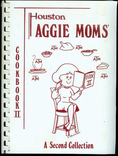 Image for Houston Aggie Moms' Cookbook II: A Second Collection
