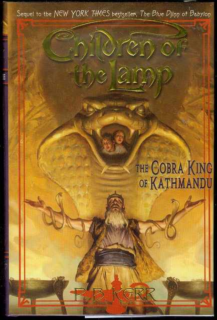 Image for The Cobra King of Kathmandu (Children of the Lamp, Book 3)