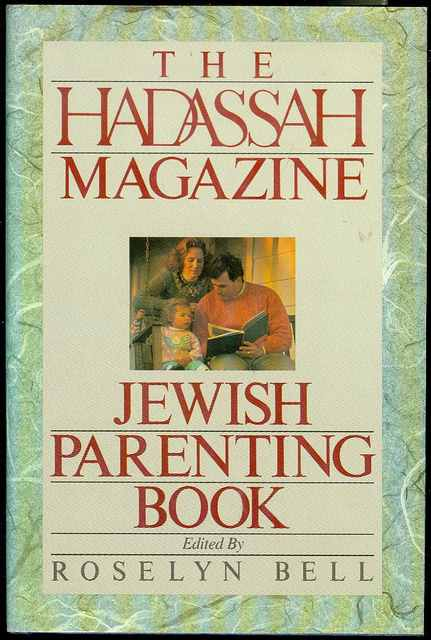 Image for The Hadassah Magazine: Jewish Parenting Book