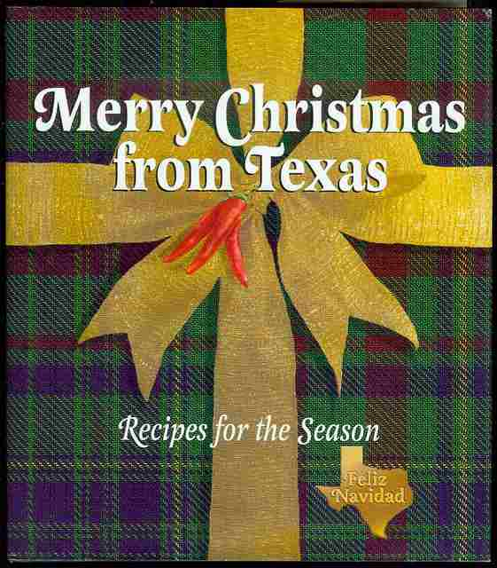 Image for Merry Christmas from Texas: Recipes for the Season