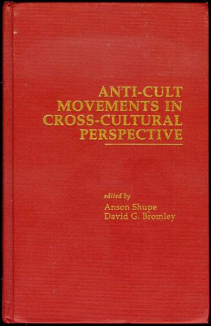 Image for Anti-Cult Movements in Cross-Cultural Perspective