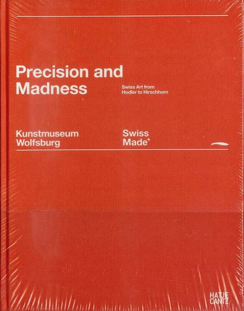Image for Swiss Made: Precision and Madness