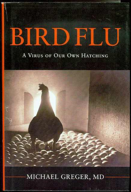 Image for Bird Flu: A Virus of Our Own Hatching