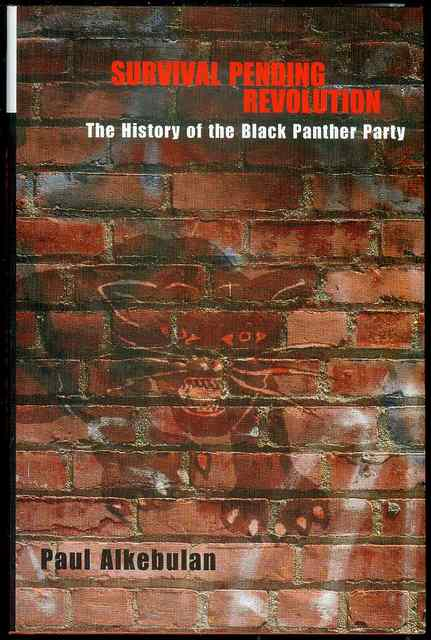 Image for Survival Pending Revolution: The History of the Black Panther Party
