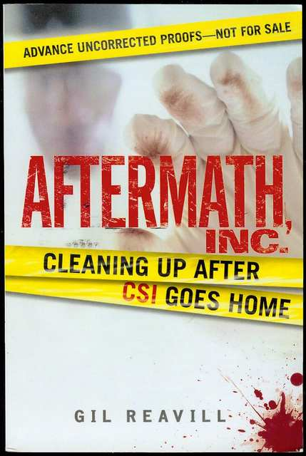 Image for Aftermath, Inc.: Cleaning Up After CSI Goes Home