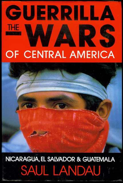 Image for The Guerrilla Wars of Central America
