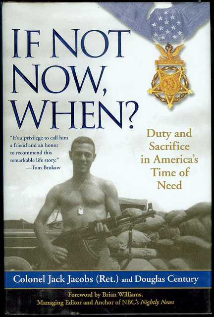 Image for If Not Now, When?: Duty and Sacrifice in America's Time of Need