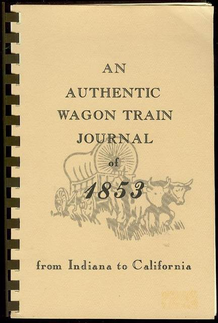 Image for An Authentic Wagon Train Journal of 1853: From Indiana to California