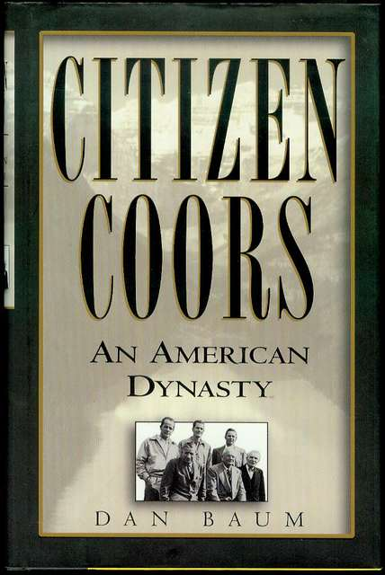 Image for Citizen Coors: An American Dynasty