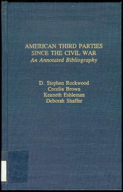 Image for American Third Parties Since the Civil War: An Annotated Bibliography