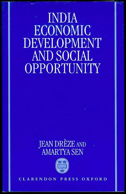 Image for India: Economic Development and Social Opportunity