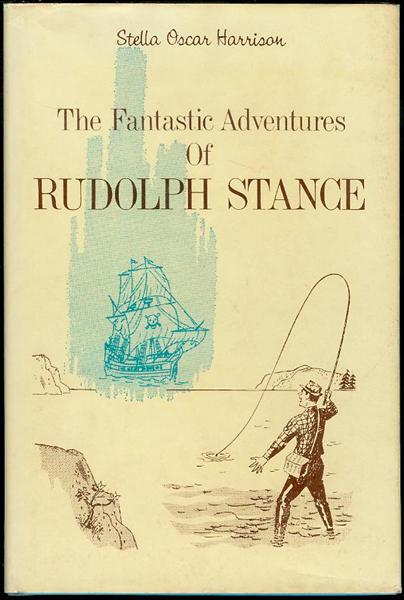 Image for The Fantastic Adventures of Rudolph Stance