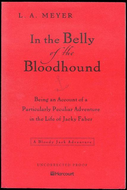Image for In the Belly of the Bloodhound: Being an Account of a Particularly Peculiar Adventure in the Life of Jacky Faber