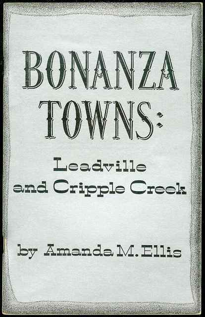 Image for Bonanza Towns: Leadville and Cripple Creek
