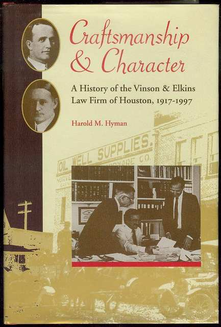 Image for Craftsmanship and Character: A History of the Vinson & Elkins Law Firm of Houston, 1917-1997