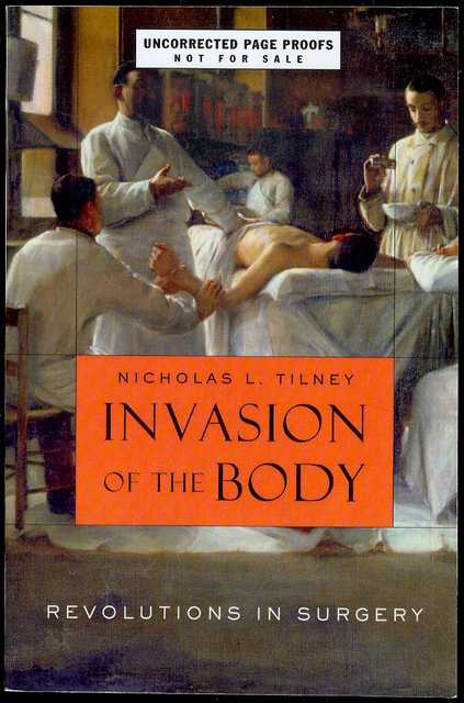 Image for Invasion of the Body: Revolutions in Surgery
