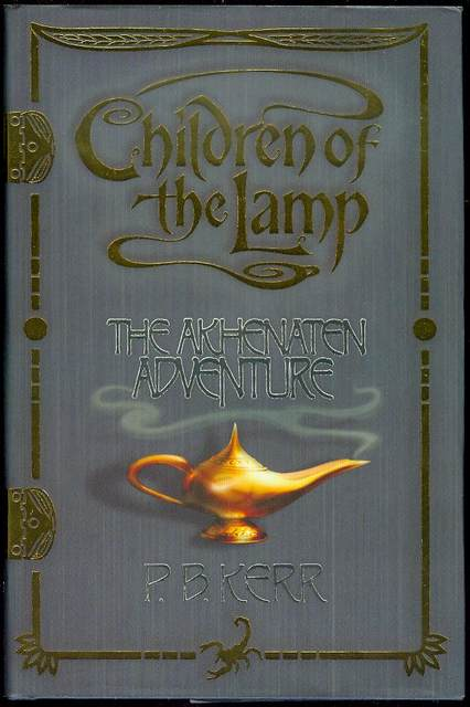 Image for The Akhenaten Adventure (Children of the Lamp, Book 1)