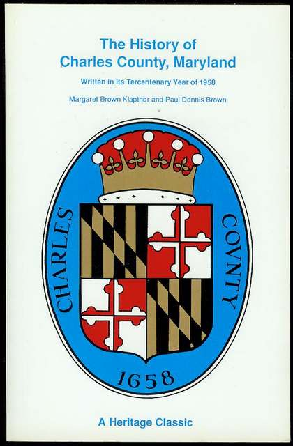 Image for The History of Charles County, Maryland, Written In Its Tercentenary Year of 1958