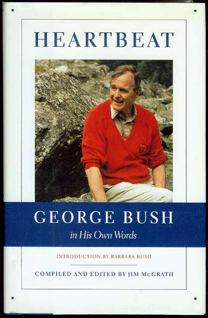 Image for Heartbeat: George Bush in His Own Words