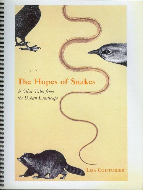 Image for The Hopes Of Snakes: And Other Tales From The Urban Landscape
