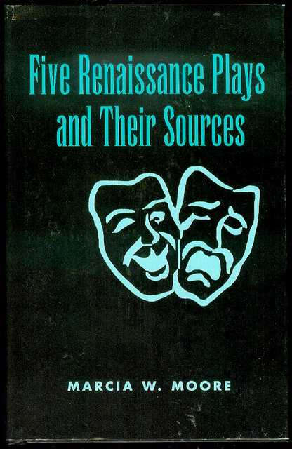 Image for Five Renaissance Plays and Their Sources