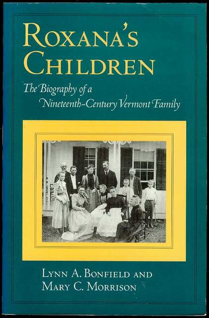 Image for Roxana's Children: The Biography of a Nineteenth-Century Vermont Family