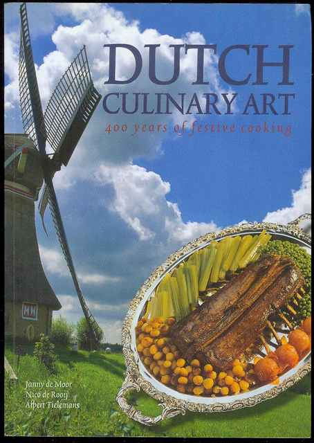 Image for Dutch Culinary Art: 400 Years of Festive Cooking