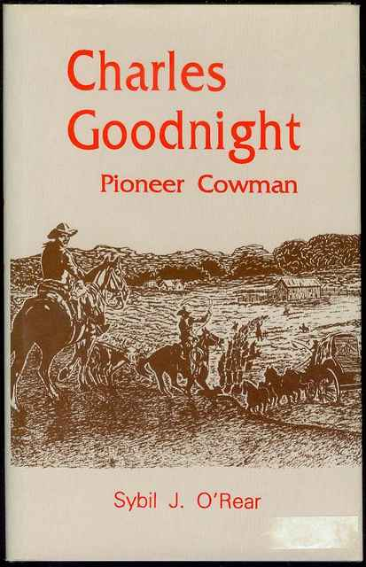 Image for Charles Goodnight: Pioneer Cowman